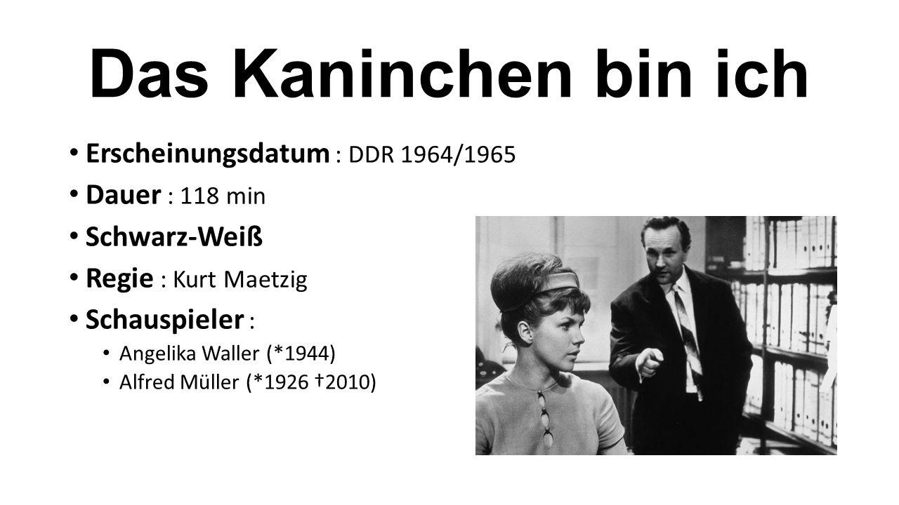 Das Kaninchen bin ich Erscheinungsdatum : DDR 1964/1965