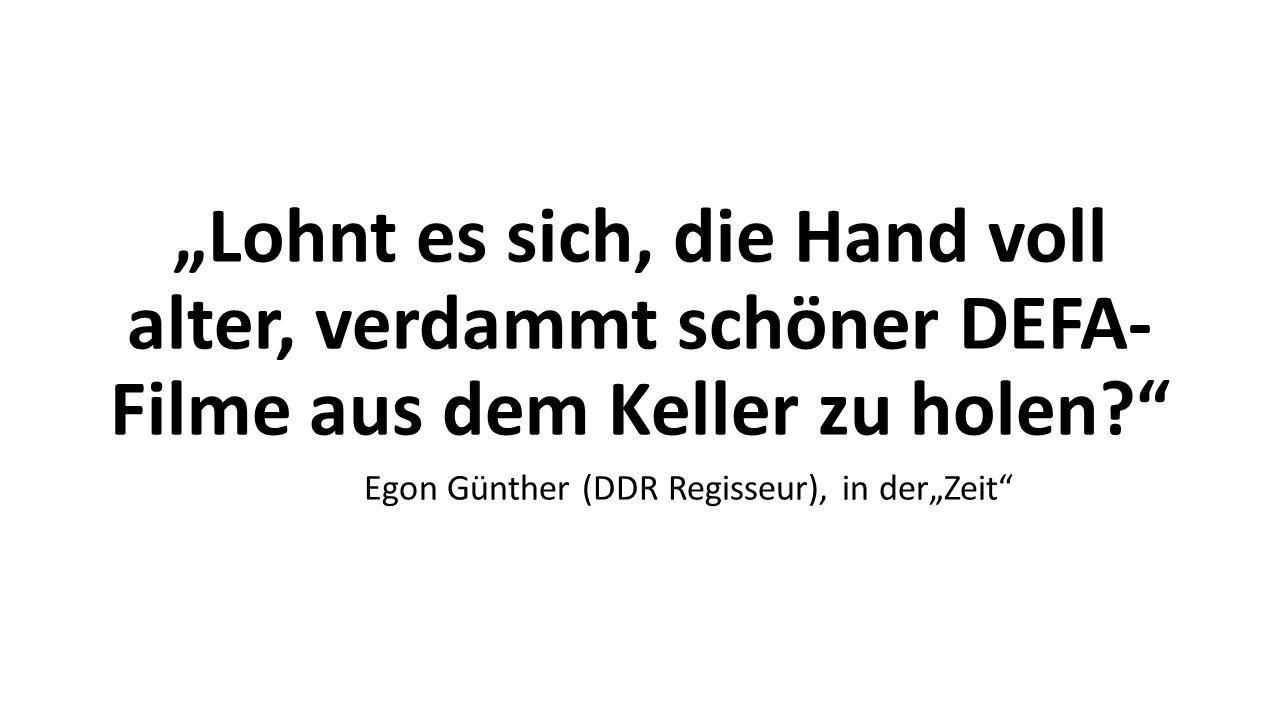 """Egon Günther (DDR Regisseur), in der""""Zeit"""
