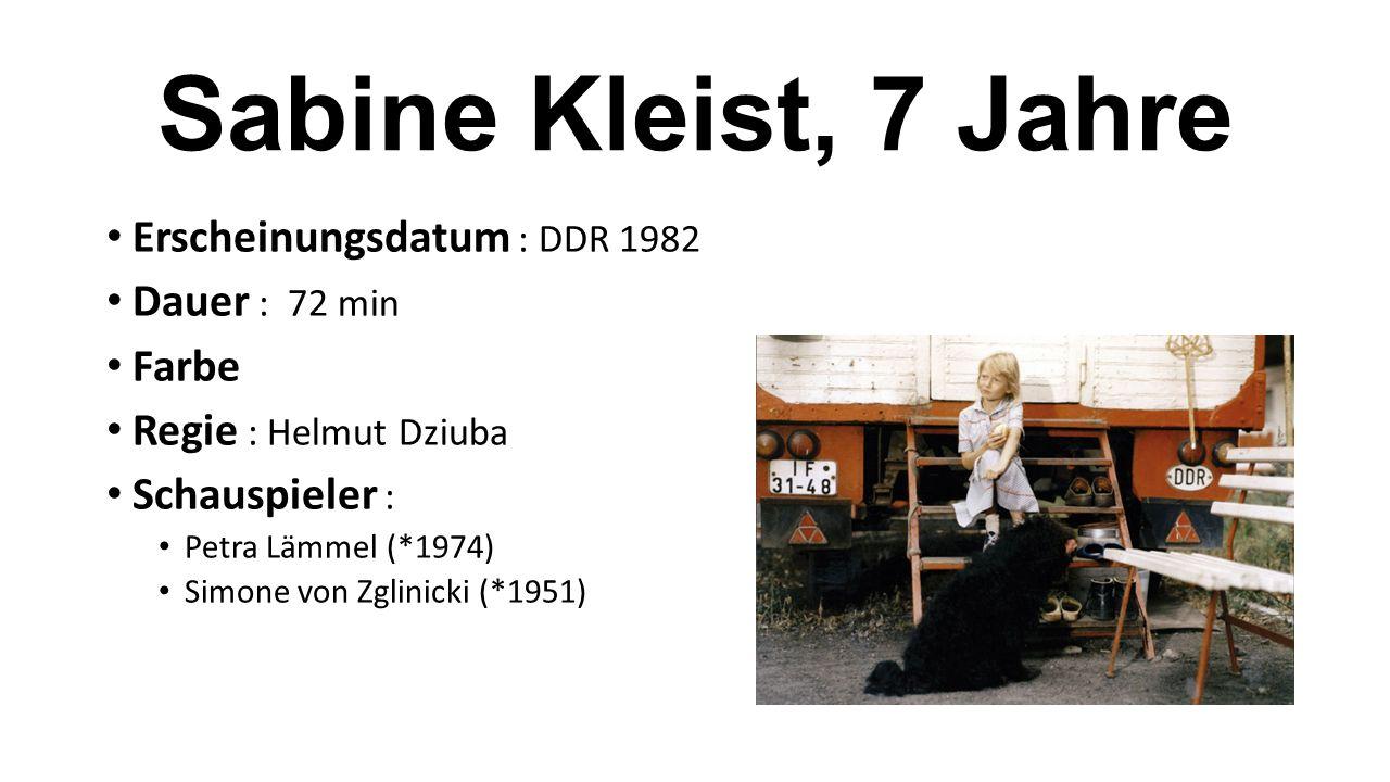 Sabine Kleist, 7 Jahre Erscheinungsdatum : DDR 1982 Dauer : 72 min