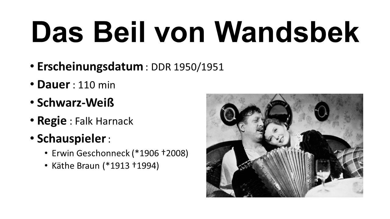 Das Beil von Wandsbek Erscheinungsdatum : DDR 1950/1951