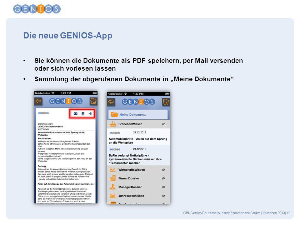 Die neue GENIOS-App Sie können die Dokumente als PDF speichern, per Mail versenden oder sich vorlesen lassen.