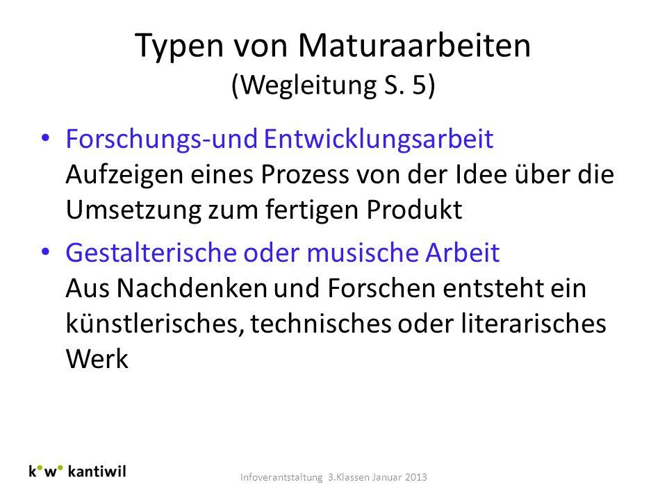 Typen von Maturaarbeiten (Wegleitung S. 5)