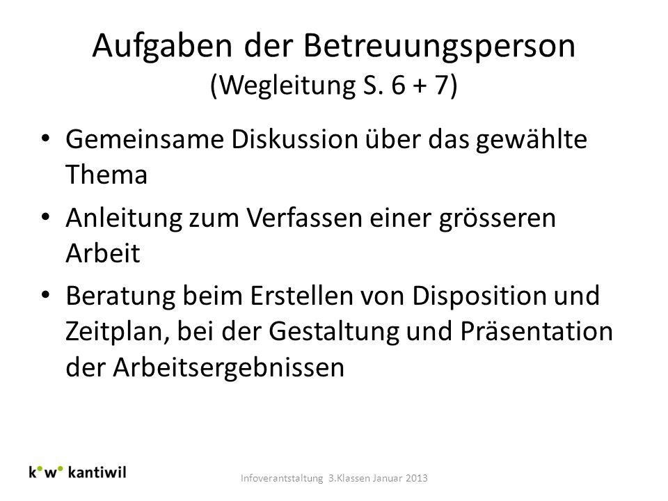 Aufgaben der Betreuungsperson (Wegleitung S. 6 + 7)