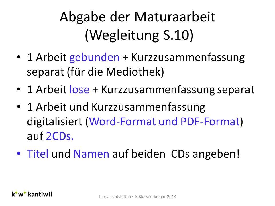 Abgabe der Maturaarbeit (Wegleitung S.10)