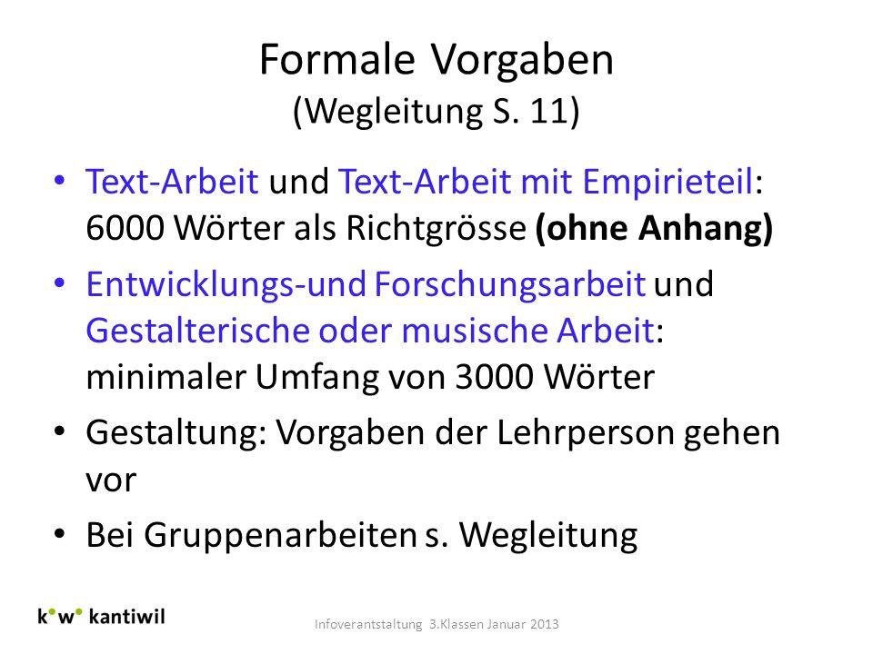 Formale Vorgaben (Wegleitung S. 11)
