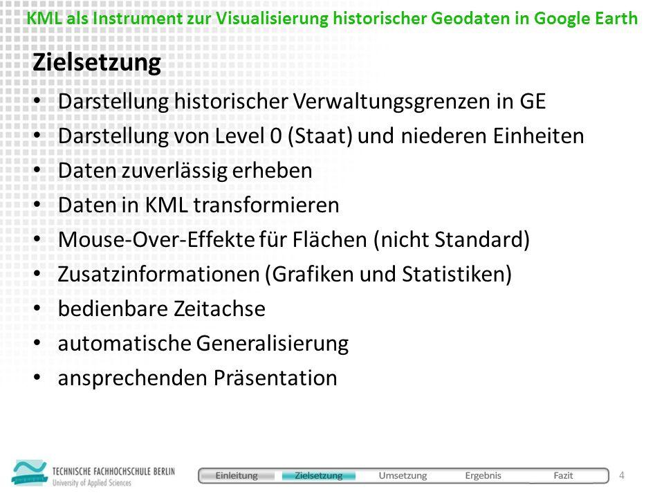 Zielsetzung Darstellung historischer Verwaltungsgrenzen in GE