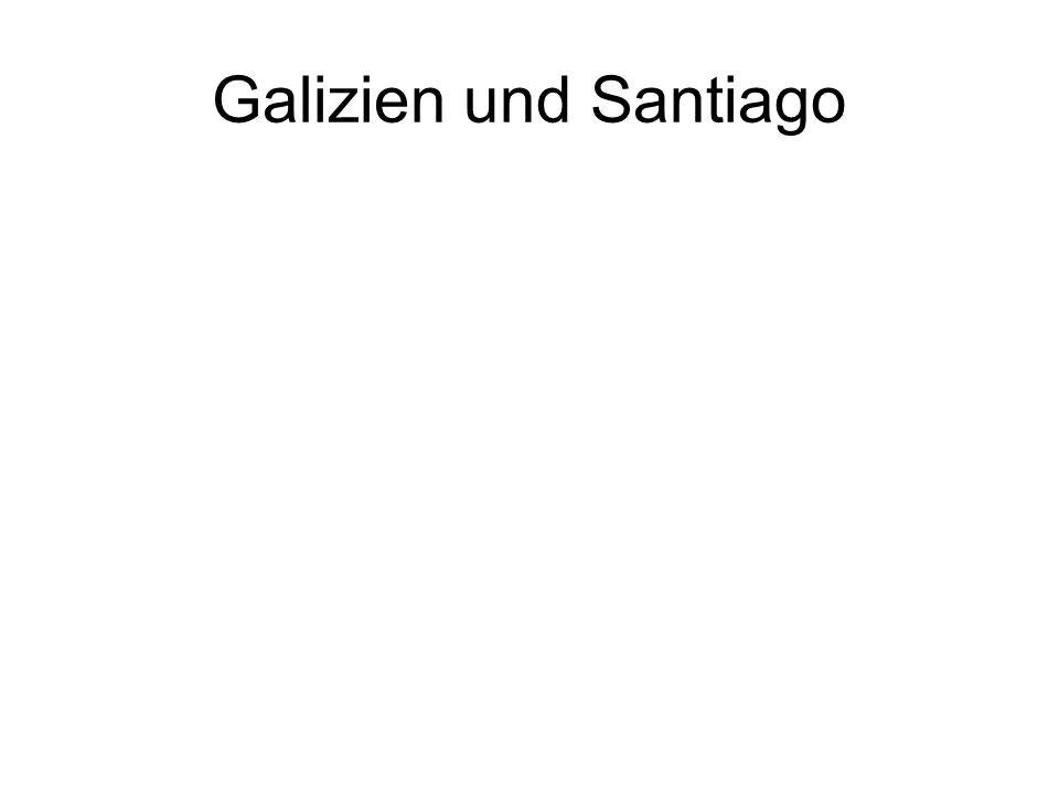 Galizien und Santiago