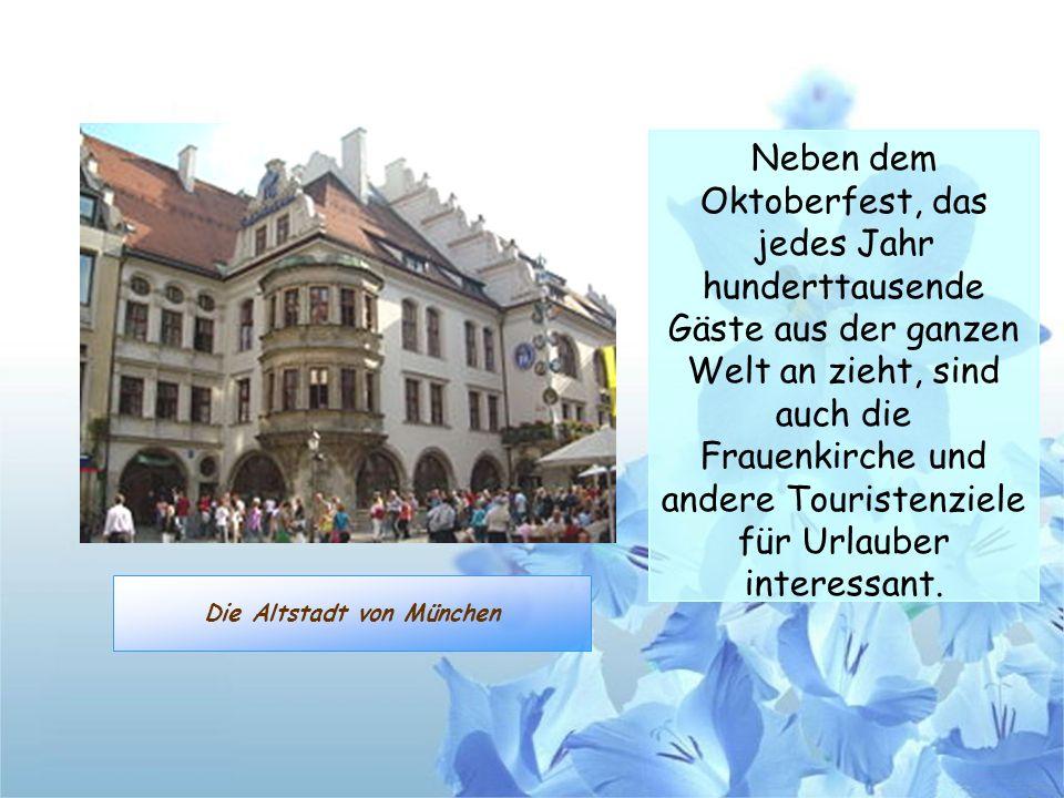 Die Altstadt von München
