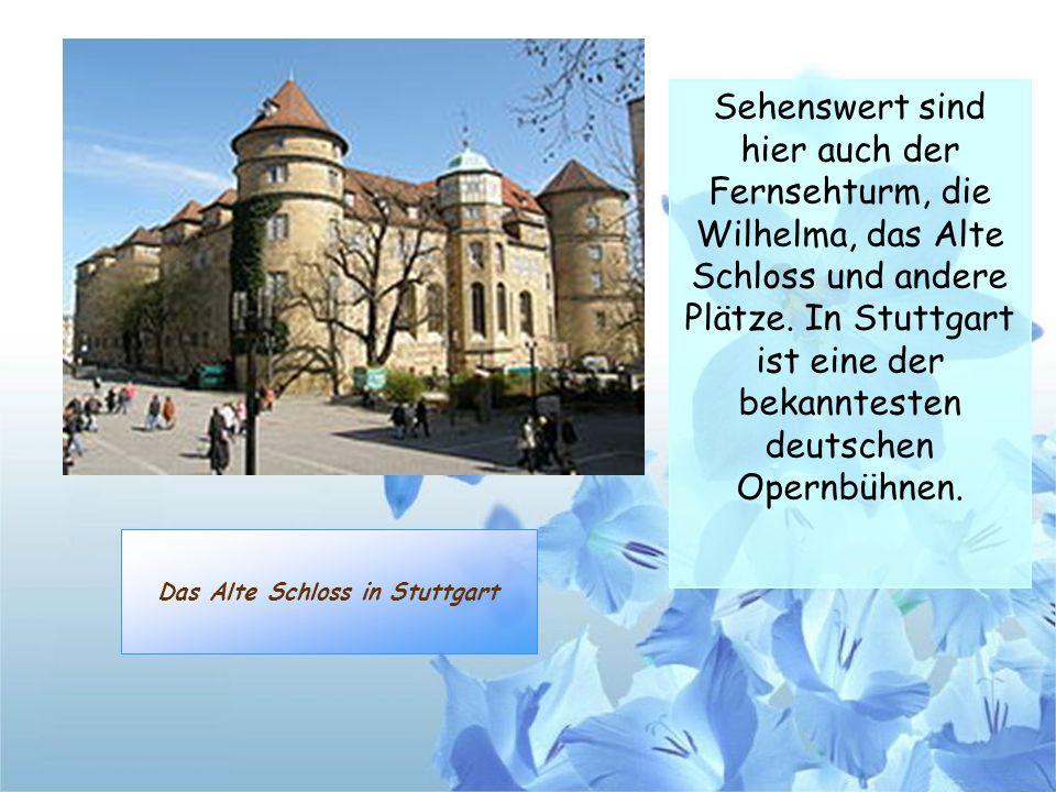 Das Alte Schloss in Stuttgart