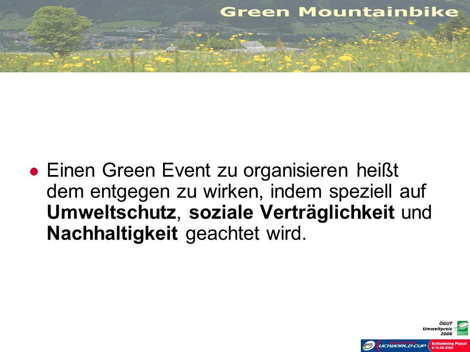 Einen Green Event zu organisieren heißt dem entgegen zu wirken, indem speziell auf Umweltschutz, soziale Verträglichkeit und Nachhaltigkeit geachtet wird.