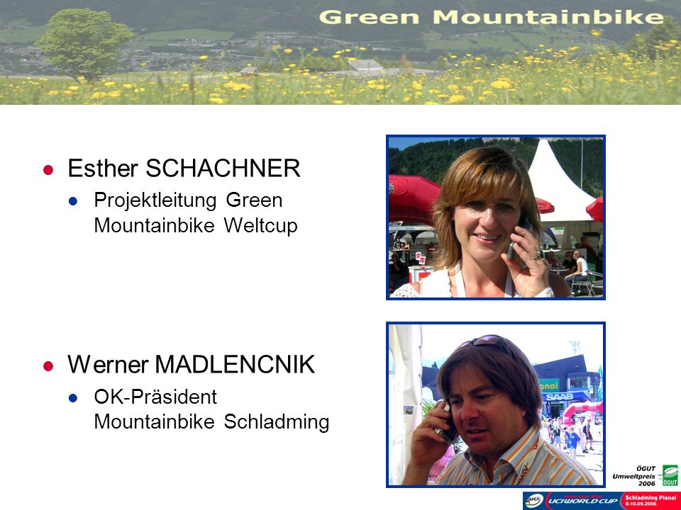 Esther SCHACHNER Werner MADLENCNIK