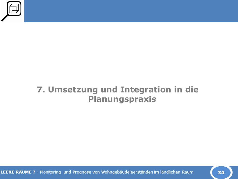 7. Umsetzung und Integration in die Planungspraxis