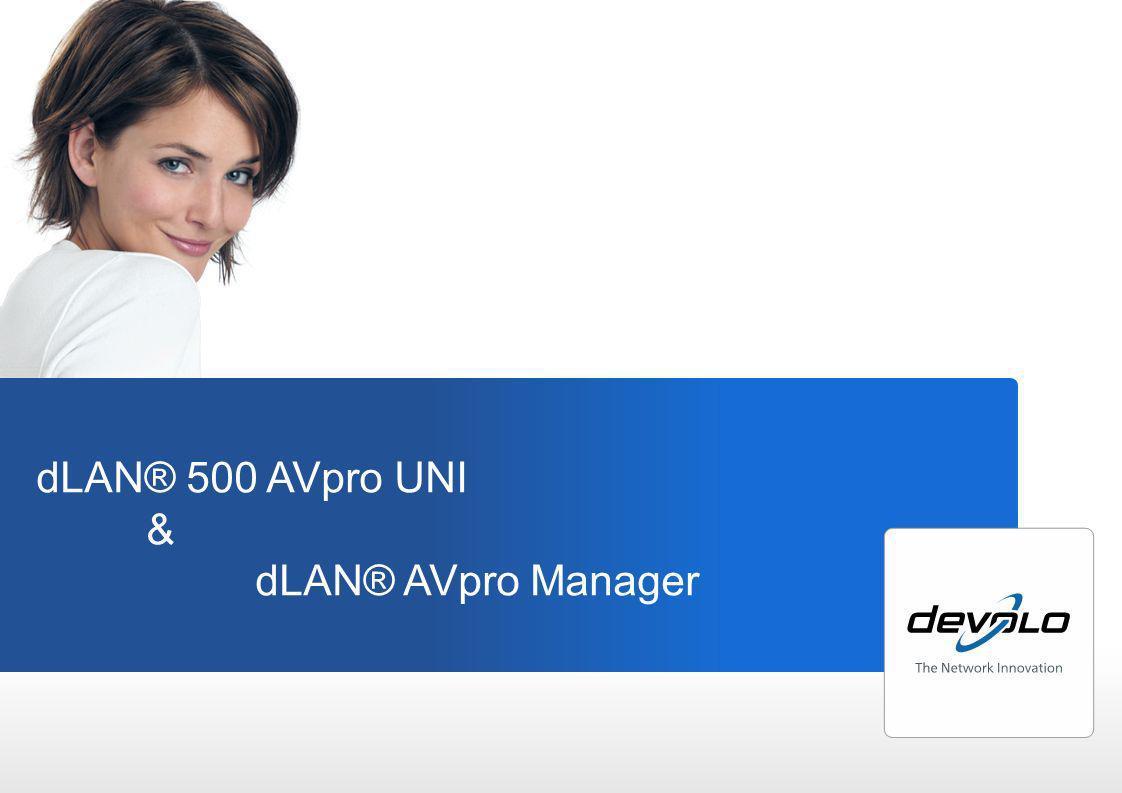 dLAN® 500 AVpro UNI & dLAN® AVpro Manager