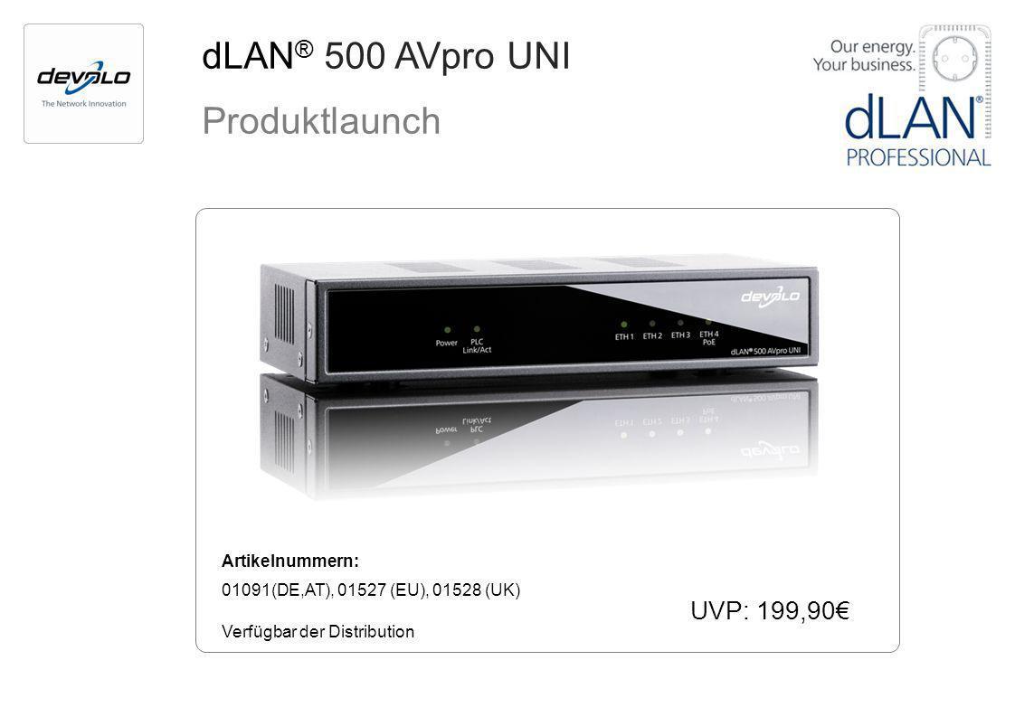 dLAN® 500 AVpro UNI Produktlaunch UVP: 199,90€ Artikelnummern: