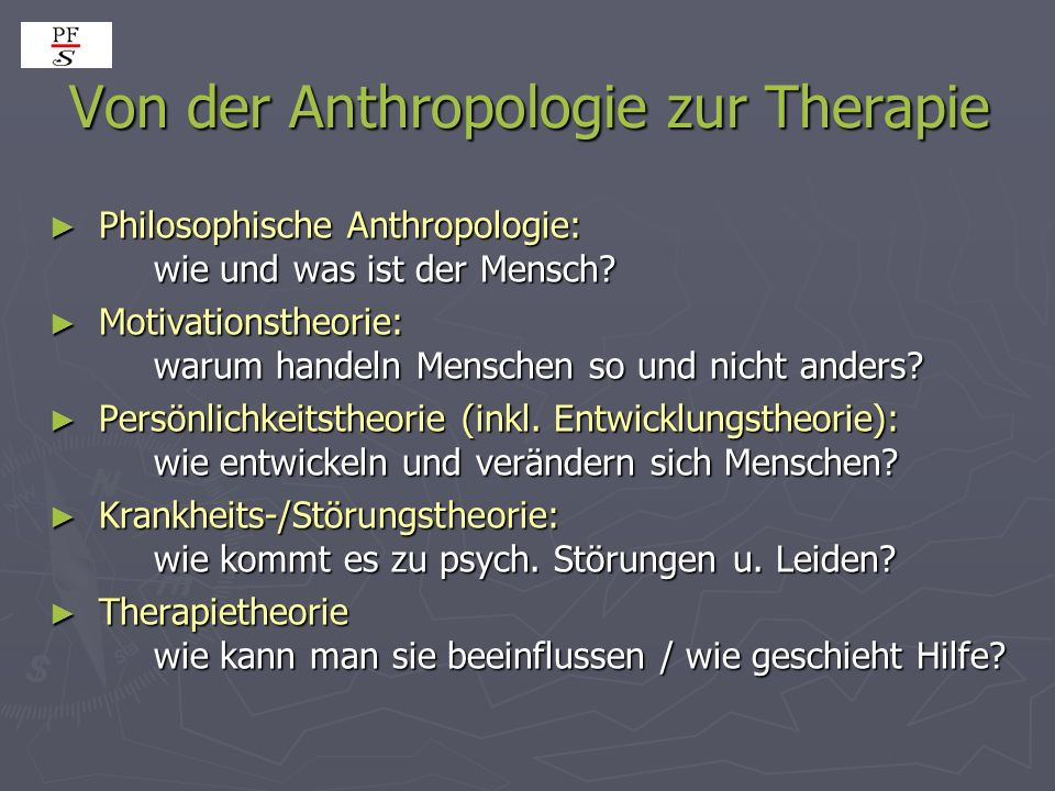 Von der Anthropologie zur Therapie