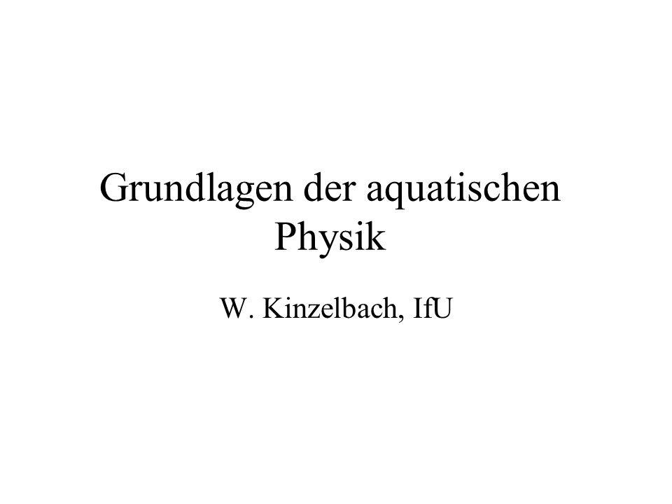 Grundlagen der aquatischen Physik