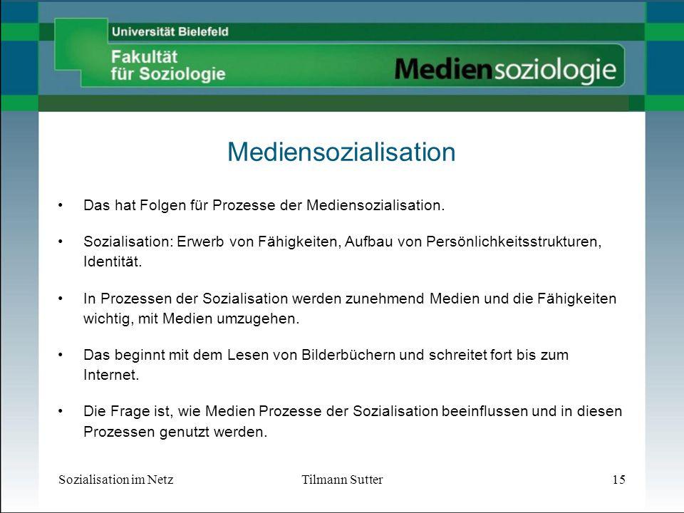 Mediensozialisation Das hat Folgen für Prozesse der Mediensozialisation.