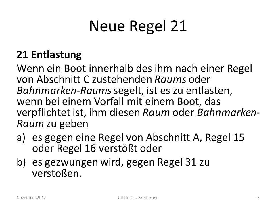 Neue Regel 21 21 Entlastung.