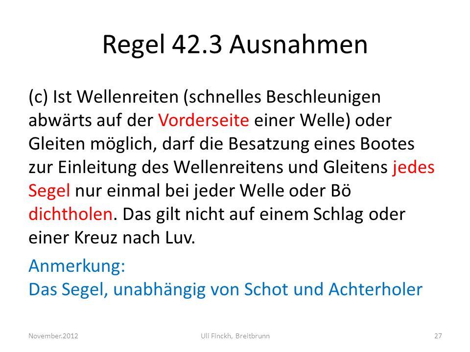 Regel 42.3 Ausnahmen