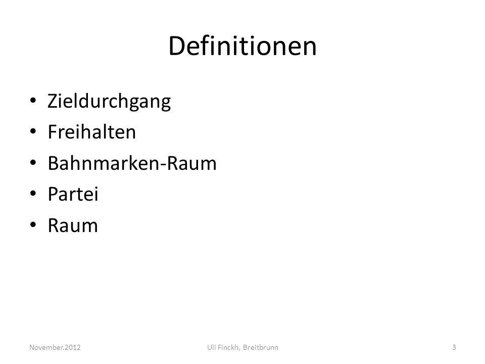 Definitionen Zieldurchgang Freihalten Bahnmarken-Raum Partei Raum