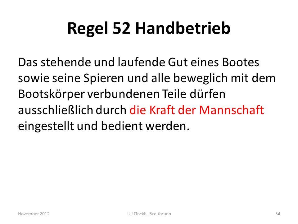 Regel 52 Handbetrieb