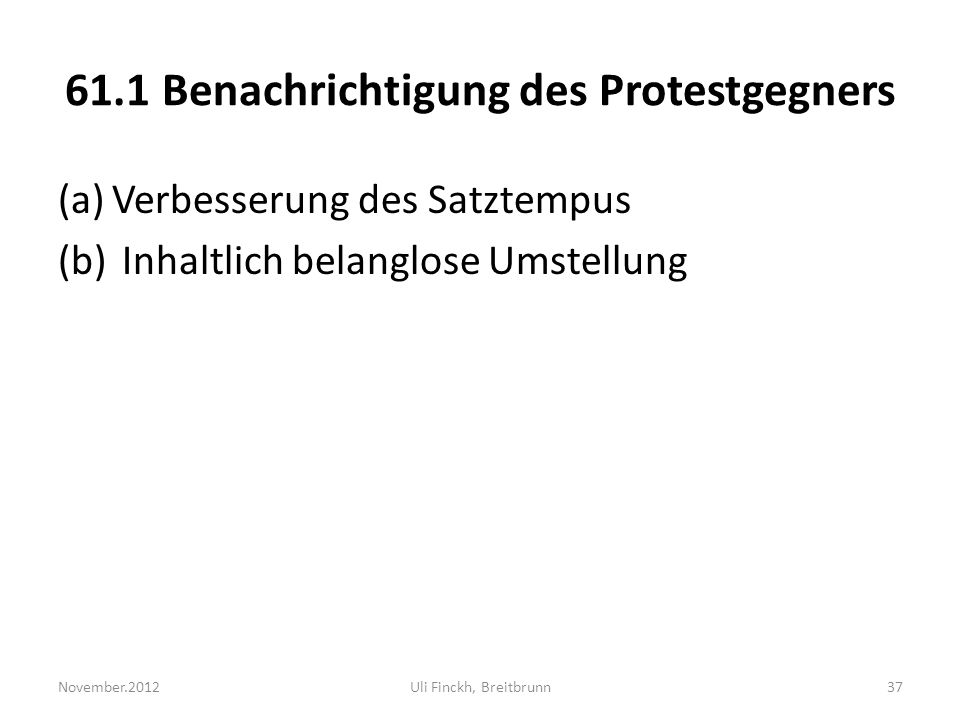 61.1 Benachrichtigung des Protestgegners