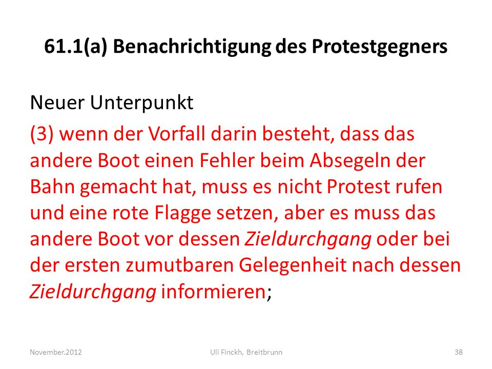 61.1(a) Benachrichtigung des Protestgegners