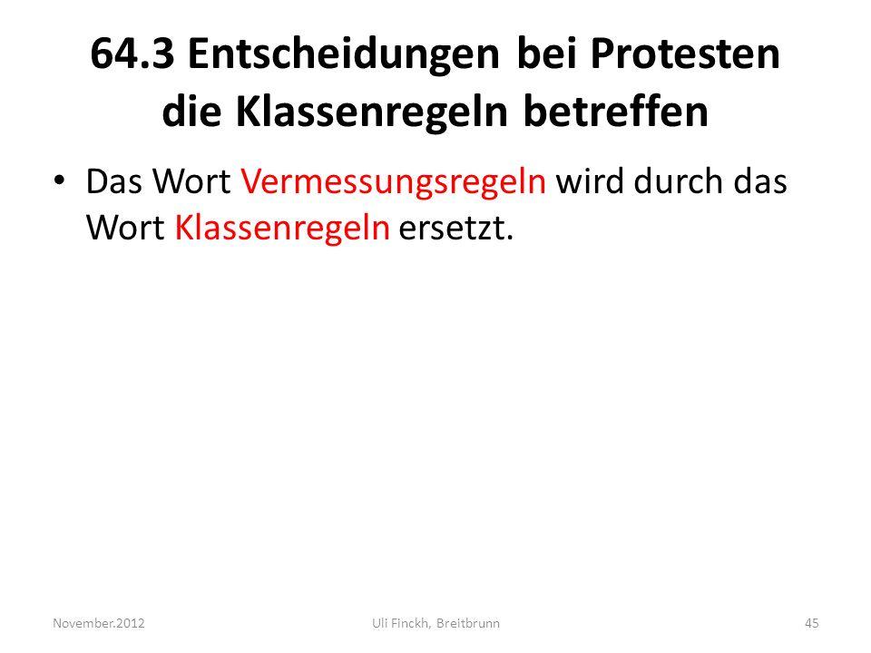 64.3 Entscheidungen bei Protesten die Klassenregeln betreffen