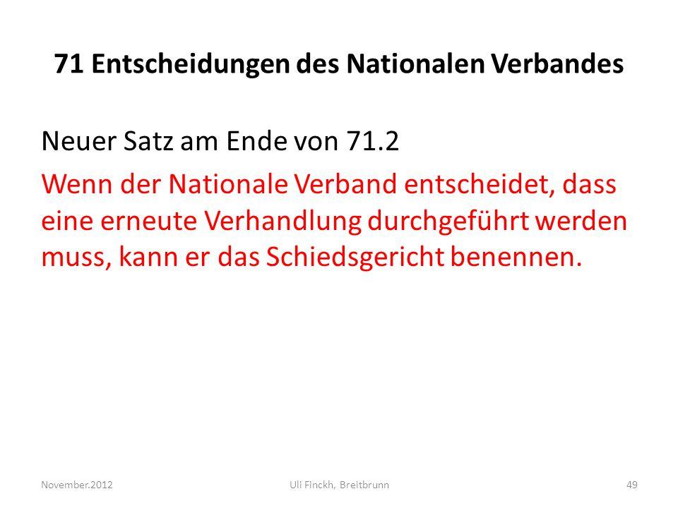 71 Entscheidungen des Nationalen Verbandes