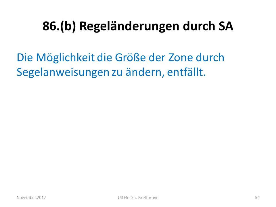 86.(b) Regeländerungen durch SA