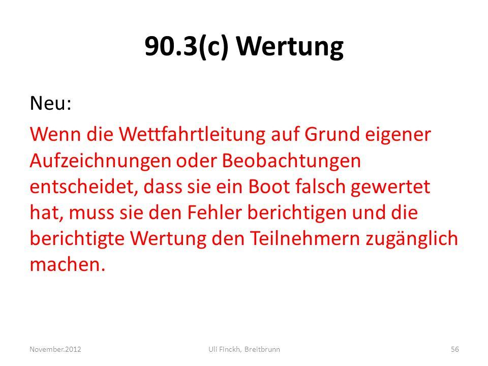 90.3(c) Wertung