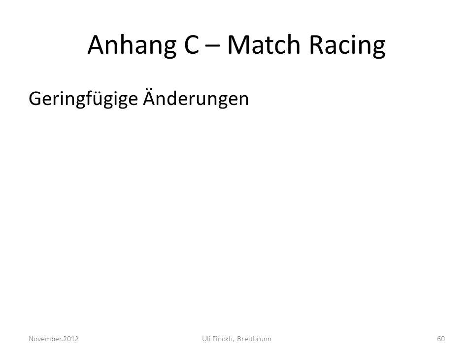 Anhang C – Match Racing Geringfügige Änderungen November.2012