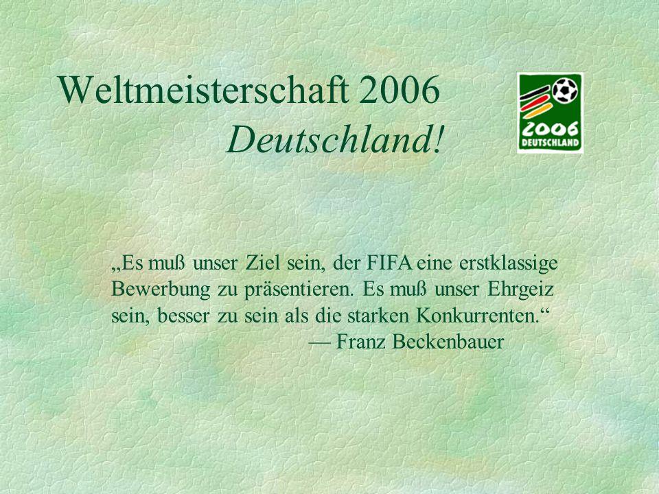 Weltmeisterschaft 2006 Deutschland!