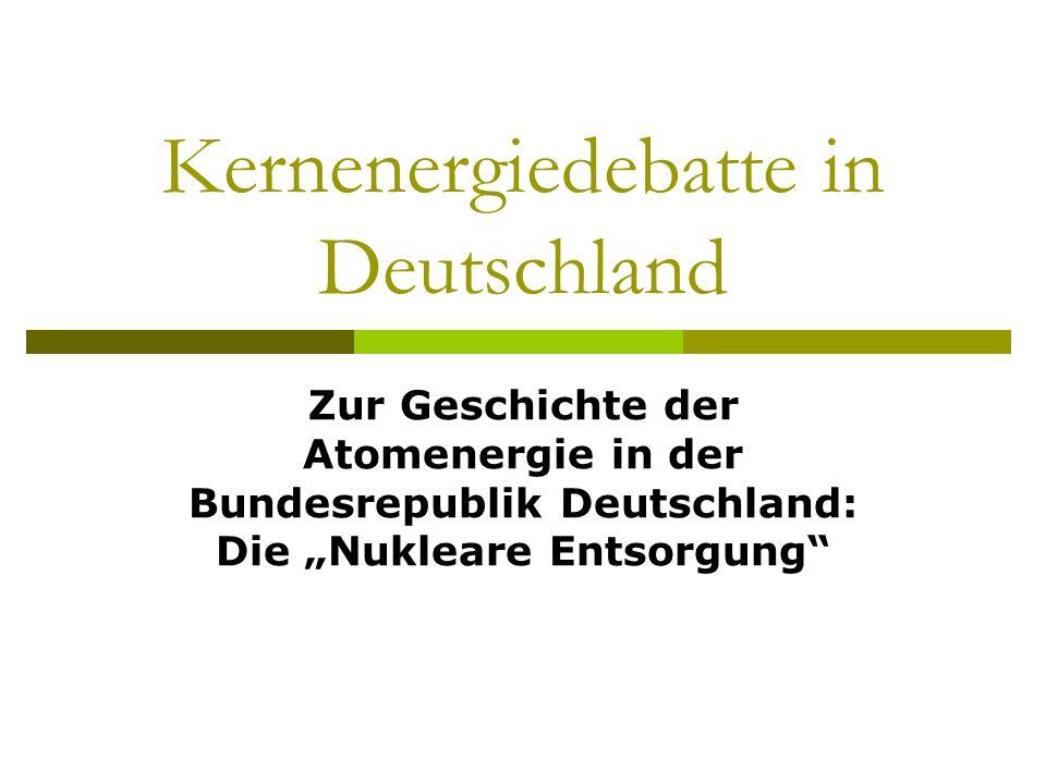 Kernenergiedebatte in Deutschland