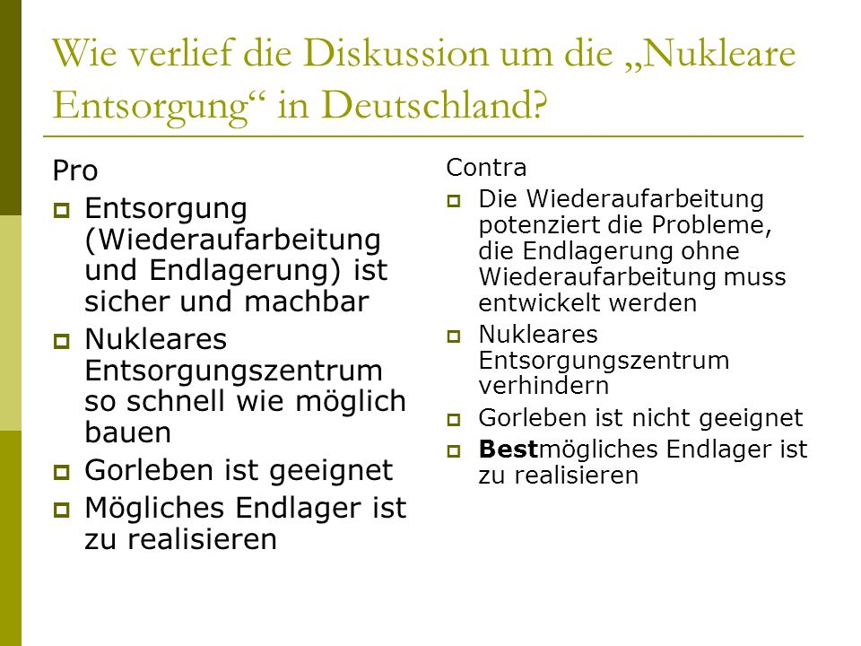 "Wie verlief die Diskussion um die ""Nukleare Entsorgung in Deutschland"