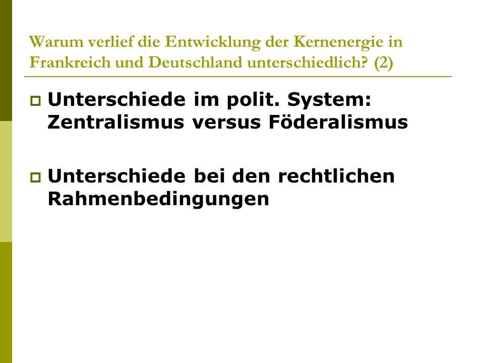 Unterschiede im polit. System: Zentralismus versus Föderalismus