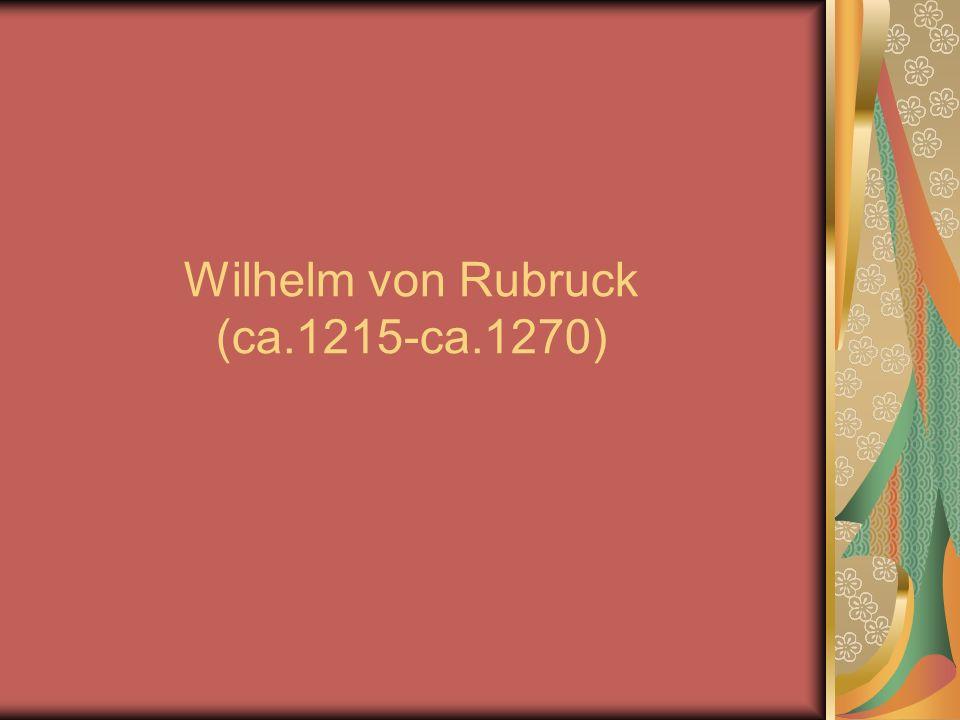 Wilhelm von Rubruck (ca.1215-ca.1270)