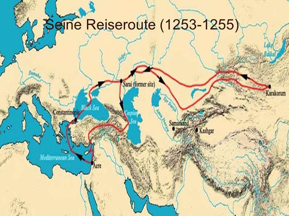 Seine Reiseroute (1253-1255)