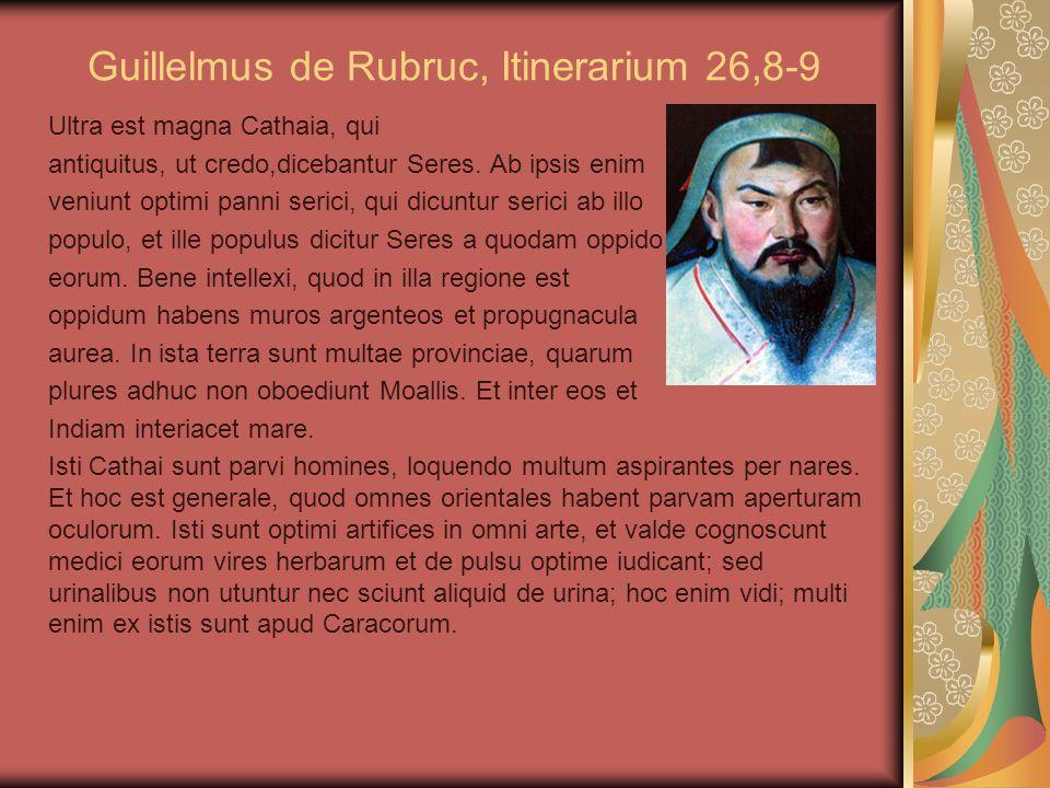 Guillelmus de Rubruc, Itinerarium 26,8-9