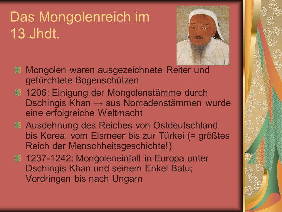 Das Mongolenreich im 13.Jhdt.