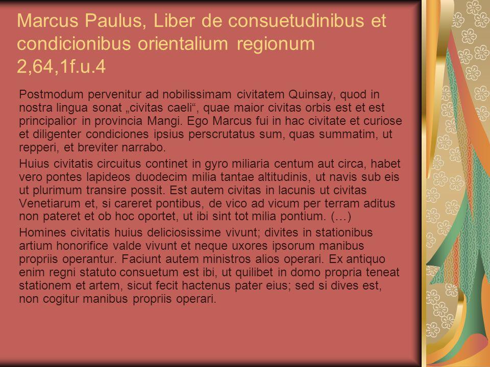 Marcus Paulus, Liber de consuetudinibus et condicionibus orientalium regionum 2,64,1f.u.4
