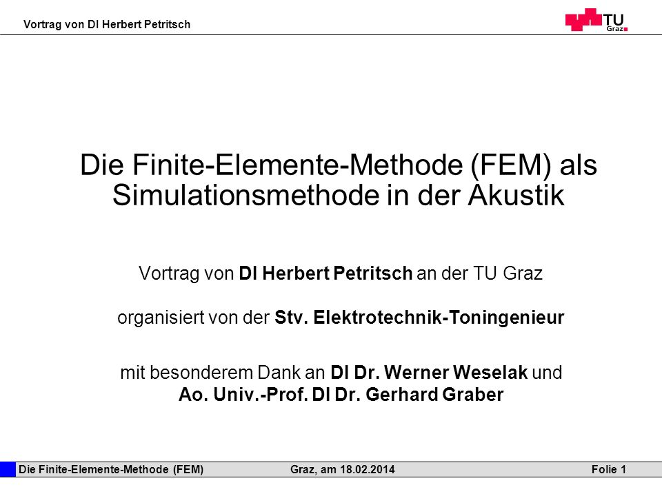 Die Finite-Elemente-Methode (FEM) als Simulationsmethode in der Akustik