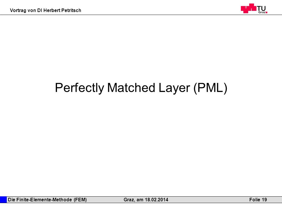Perfectly Matched Layer (PML)