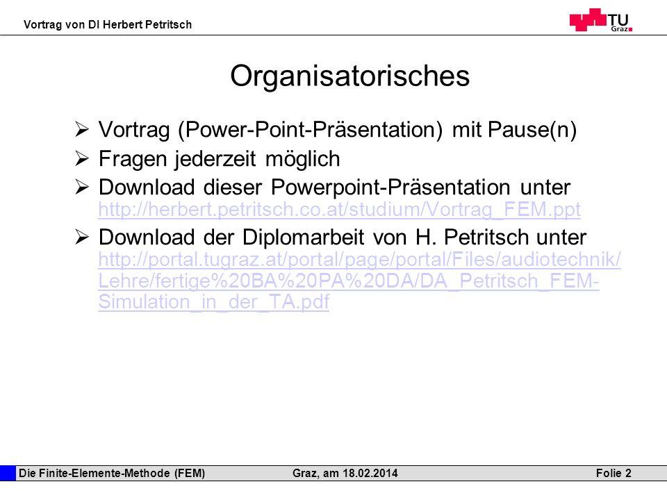 Organisatorisches Vortrag (Power-Point-Präsentation) mit Pause(n)