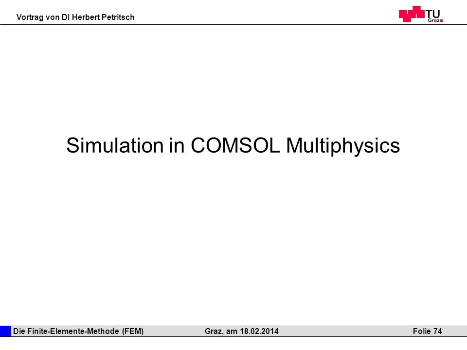 Simulation in COMSOL Multiphysics