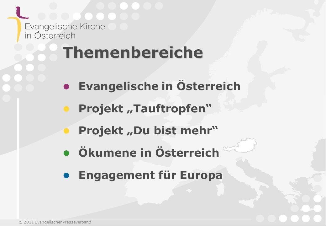 """Themenbereiche Evangelische in Österreich Projekt """"Tauftropfen"""