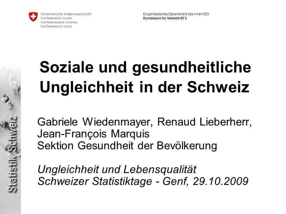 Soziale und gesundheitliche Ungleichheit in der Schweiz
