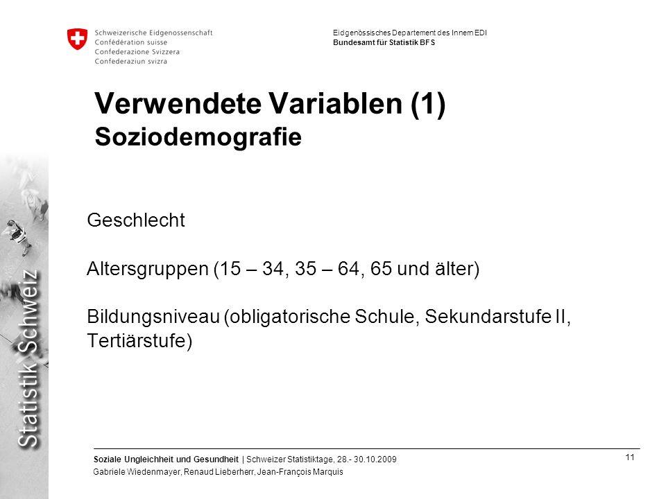 Verwendete Variablen (1) Soziodemografie
