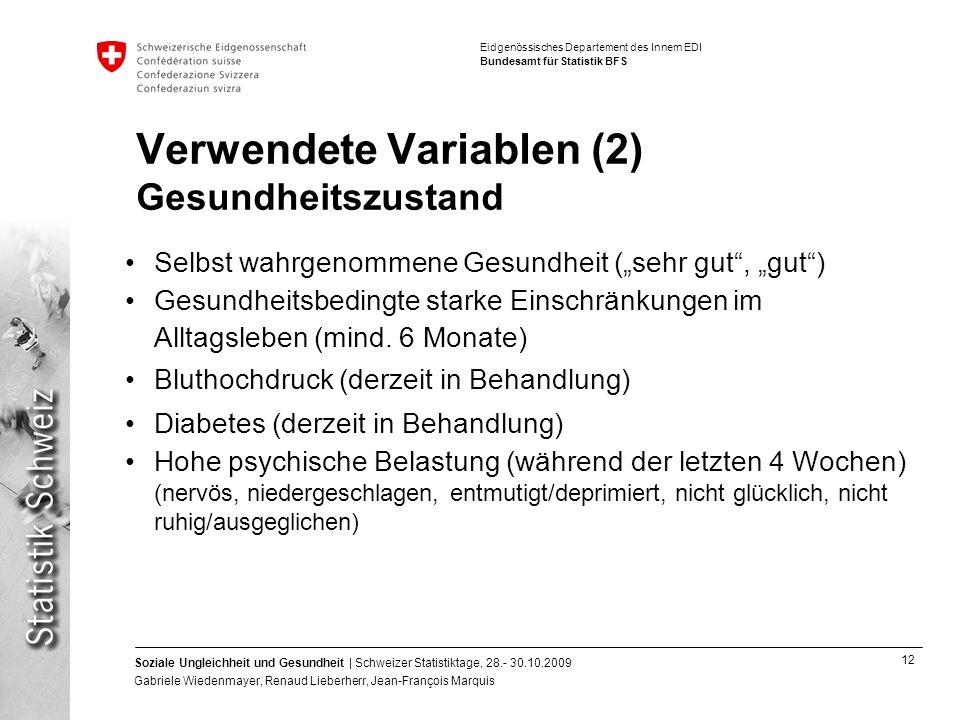 Verwendete Variablen (2) Gesundheitszustand