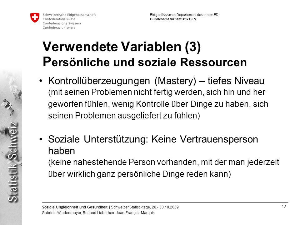 Verwendete Variablen (3) Persönliche und soziale Ressourcen